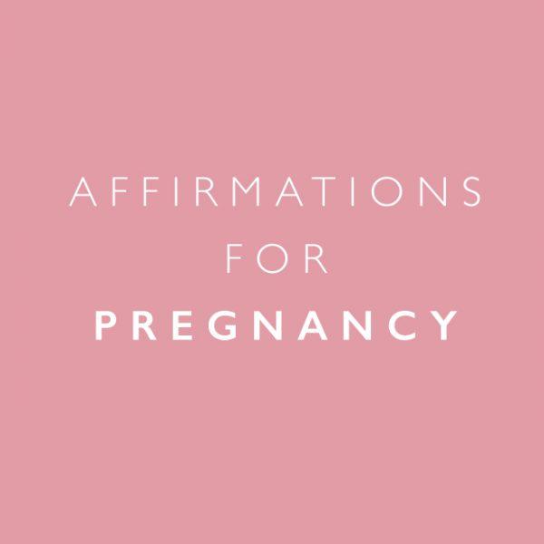 Positive Affirmations Pregnancy